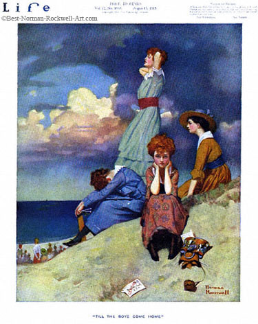 Till the Boys Come Home by Norman Rockwell appeared on Life Magazine cover August 15, 1918