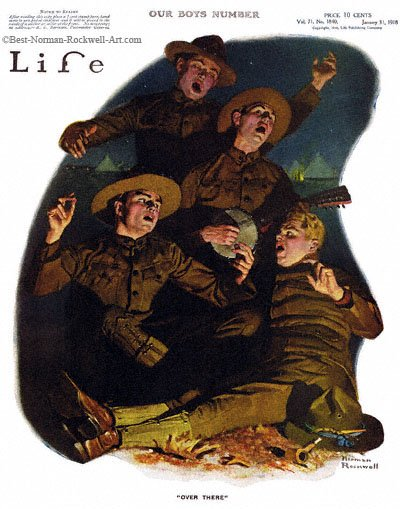 Over There by Norman Rockwell appeared on Life Magazine cover January 31, 1918
