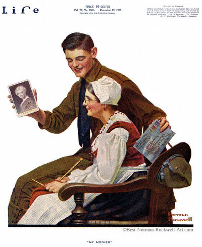 My Mother by Norman Rockwell appeared on Life Magazine cover December 19, 1918