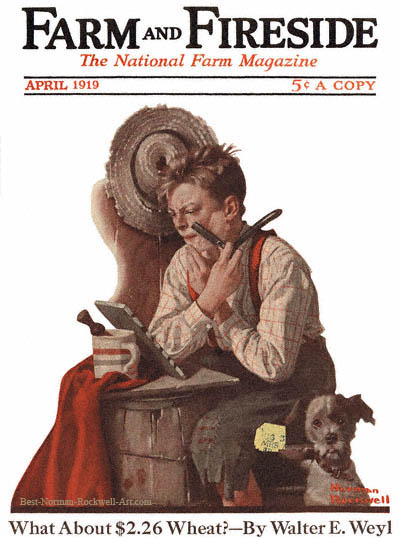 First Shave by Norman Rockwell appeared on Farm And Fireside cover April 1919